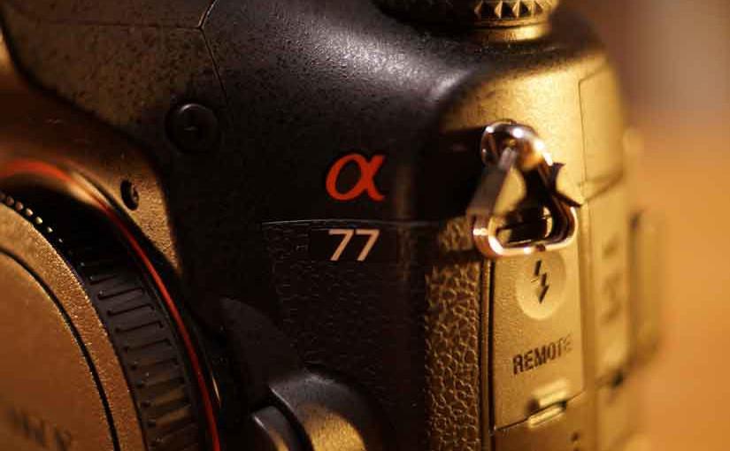 お気に入りのカメラ、SONY a77の紹介です!!